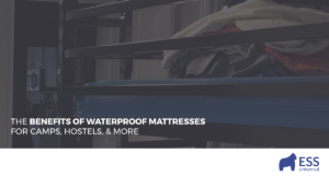 The Benefits of Waterproof Mattresses for Camps, Hostels, & More