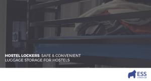 Hostel Lockers: Safe & Convenience Luggage Storage for Hostels